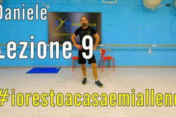 Allenamento a Casa – Cross Training con Daniele lezione 9 muscoli di braccia, gambe e addominali
