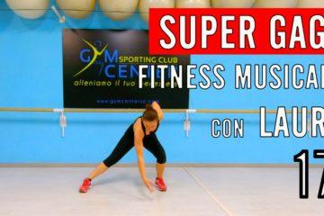 Lezione 17 di Fitness musicale CARDIO E GAG con Laura