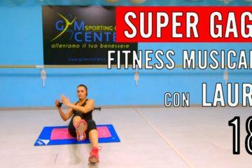 SUPERGAG! Lezione dinamica e condizionante – Fitness Musicale con Laura 18