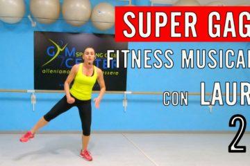 GAG  30′ di lavoro cardiovascolare Fitness Musicale con Laura lezione 23