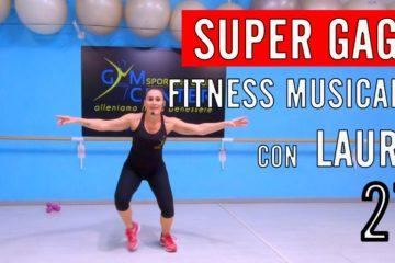 Lezione 27 di GAG, Fitness Musicale con Laura