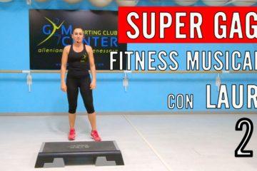 SUPER GAG con Laura Fitness Musicale e STEP lezione 29