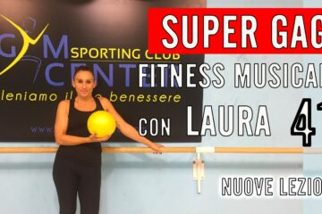 GAG Fitness Musicale utilizzando la palla del Pilates (Overball) con Laura  lezione 41
