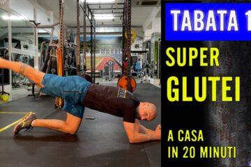 SUPER GLUTEI – Tabata lezione 14 con Daniele