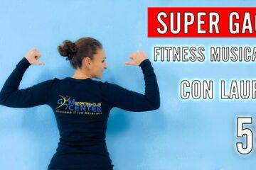 SUPER GAG! Fitness Musicale con Laura 55