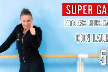 SUPER GAG! Fitness Musicale con LAURA lezione 56