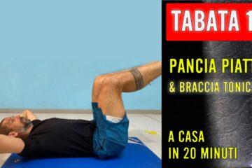 PANCIA  PIATTA e BRACCIA TONICHE – TABATA 18 con DANIELE